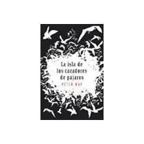 9786073103855: La isla de los cazadores de pajaros (Spanish Edition)