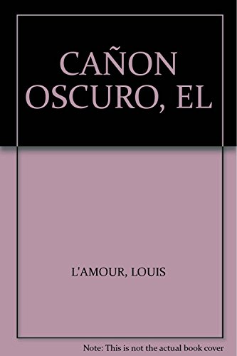 CA?ON OSCURO, EL: L'AMOUR, LOUIS