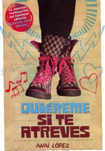 9786073106290: Quiereme si te atreves / Love Me if you Dare (Spanish Edition)