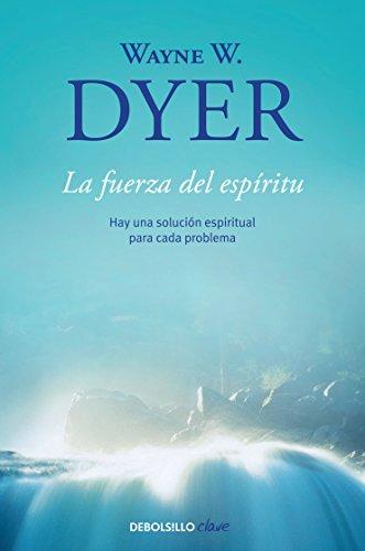 9786073106306: La fuerza del espiritu (Spanish Edition)