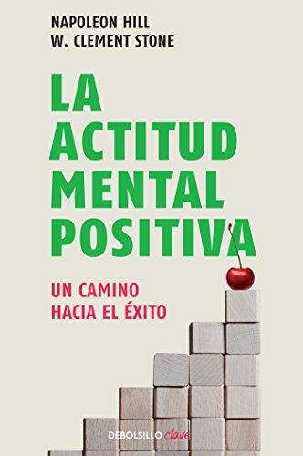 9786073106375: La actitud mental positiva / Success Through A Positive Mental Attitude (Spanish Edition)
