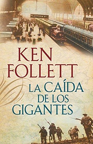 9786073106627: CAIDA DE LOS GIGANTES by FOLLETT