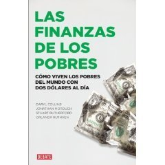 9786073106887: Las finanzas de los pobres: Como viven los pobres del mundo con dos dolares al dia / Portfolios of the Poor: How the World's Poor Live on 2 Dollars a Day (Spanish Edition)