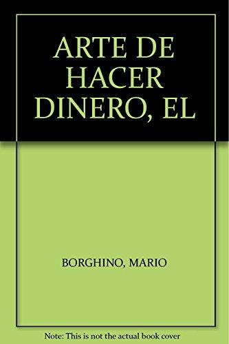 9786073107020: ARTE DE HACER DINERO, EL