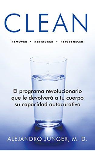 9786073107495: clean. el programa revolucionario que le devolvera a tu cuerpo su capacidad autocurativ