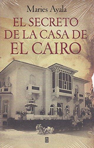 9786073107525: El secreto de la casa de El Cairo (Spanish Edition)