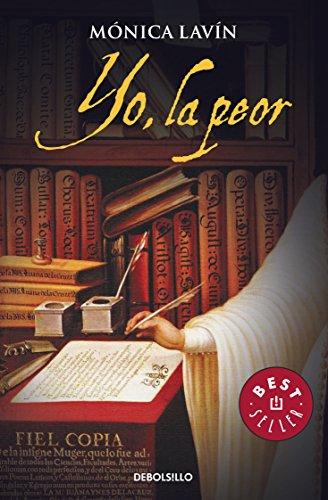 9786073107570: Yo, la peor (Best Seller (Debolsillo)) (Spanish Edition)