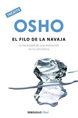9786073107686: El filo de la navaja. La necesidad de una revolucion en la conciencia (Spanish Edition)