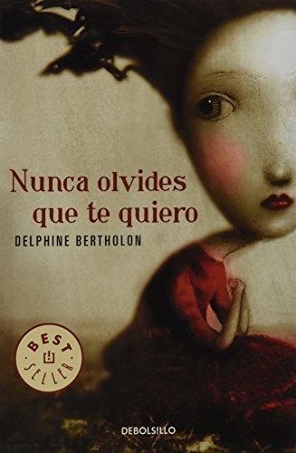 9786073107853: NUNCA OLVIDES QUE TE QUIERO