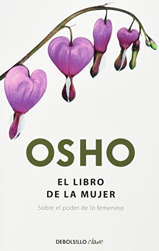 9786073108034: El libro de la mujer. Sobre el poder de lo femenino (Spanish Edition)