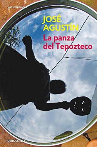 9786073108089: La panza del Tepozteco / The Belly of Tepozteco