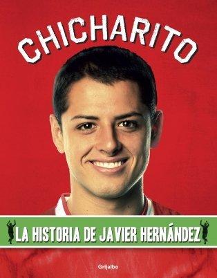 CHICHARITO La historia de Javier Hernandez: SAMUEL, CHARLES