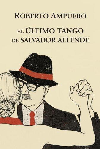 9786073108829: El Ultimo Tango de Allende (Spanish Edition)