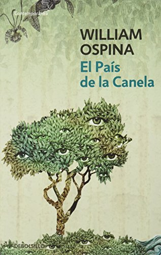 9786073108881: PAIS DE LA CANELA, EL