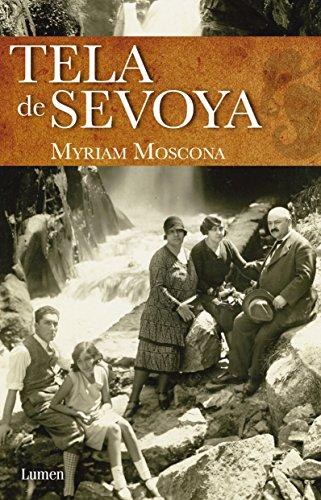 Tela de Sevoya (Biografia) (Spanish Edition): Myriam Moscona
