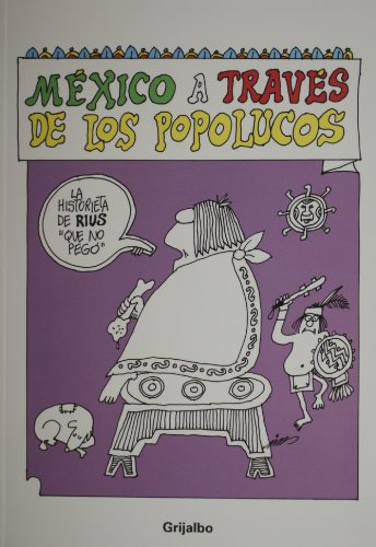 Mexico a traves de los popolucos (Spanish Edition): Rius