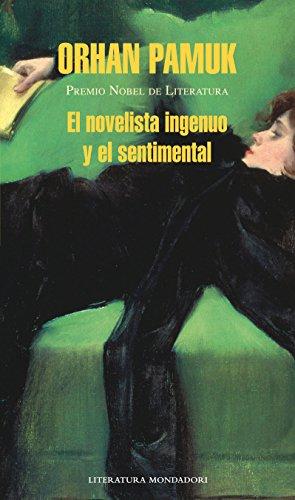 9786073112123: Novelista ingenuo y el sentimental, El