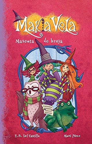 Mascota De Bruja (Makia Vela 3) (Spanish: Castillo, E.B.