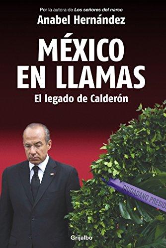 9786073112895: Mexico En Llamas