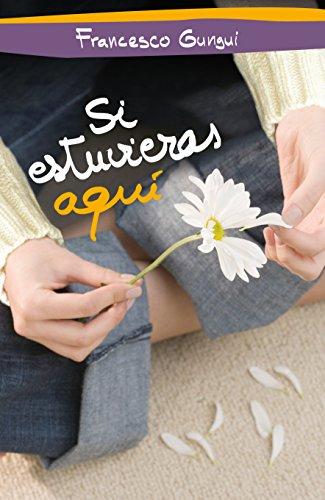 9786073113021: Si estuvieras aqui (Spanish Edition)