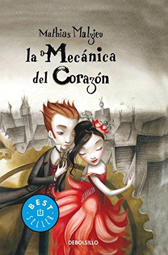 Mecánica del corazón, La [Paperback] by Malzieu,