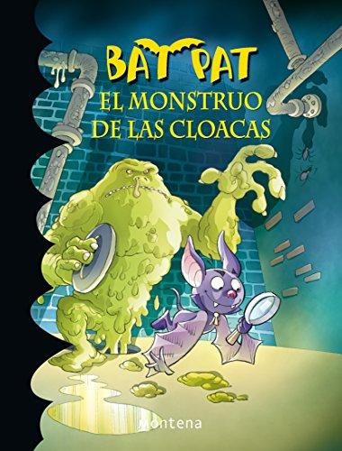 9786073113786: El Monstruo de las Cloacas (Bat Pat)