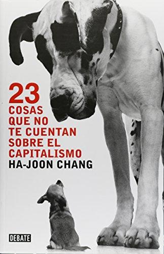 9786073114721: 23 cosas que no te cuentan sobre el capitalismo