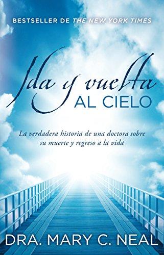 9786073114776: IDA Y VUELTA AL CIELO