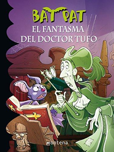 9786073114837: Bat Pat. El Fantasma del doctor Tufo 8 (Spanish Edition)