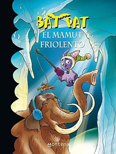 9786073114844: Bat Pat. El Mamut friolento 7 (Echo and the Bat Pack) (Spanish Edition)