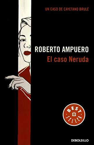 9786073114875: El caso Neruda (Spanish Edition)