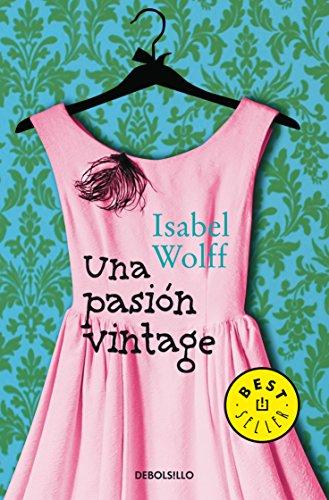 9786073115117: Una pasion vintage (Spanish Edition)