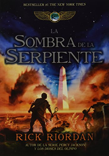 9786073115209: La sombra de la serpiente (Kane Chronicles, #3)