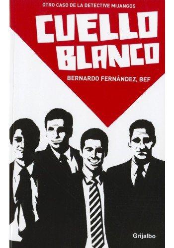 9786073115667: CUELLO BLANCO