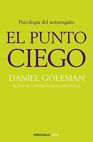 9786073115759: El punto ciego / The blind spot (Spanish Edition)