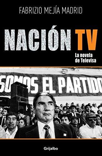 9786073116442: Nacion TV: La Novela de Televisa