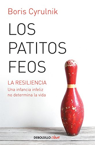 Patitos feos (Debolsillo Clave) (Spanish Edition): Cyrulnik, Boris
