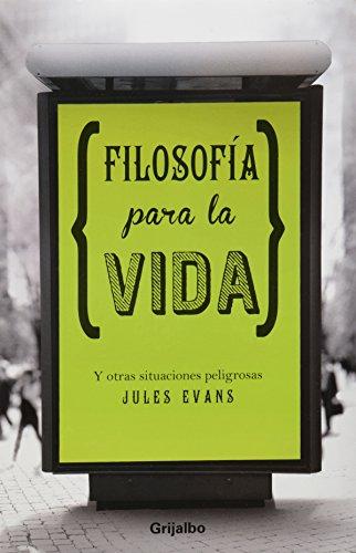 9786073116909: Filosofia para la vida (Spanish Edition)
