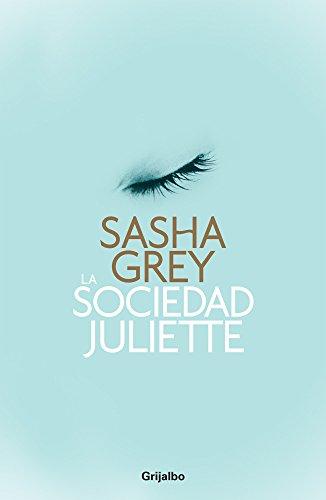 9786073116930: La sociedad Juliette / The Juliette Society (Spanish Edition)