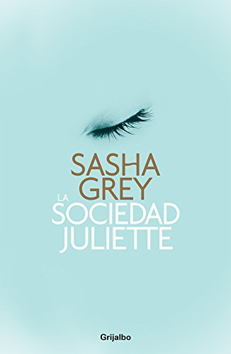 9786073116930: La sociedad Juliette / The Juliette Society ...