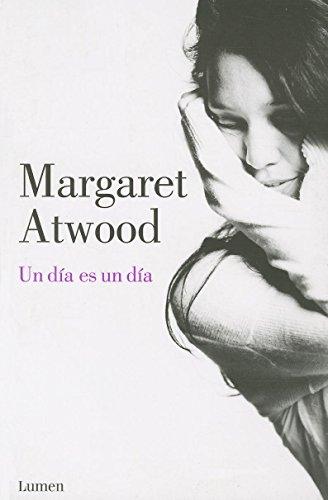 9786073116978: Un día es un día (Narrativa) (Spanish Edition)