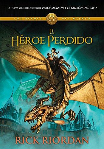 9786073117081: El héroe perdido / The Lost Hero (Los Héroes Del Olimpo / Heroes of Olympus) (Spanish Edition)