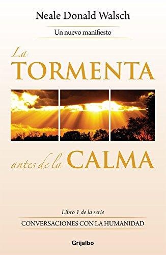 9786073117227: La Tormenta Antes De La Calm