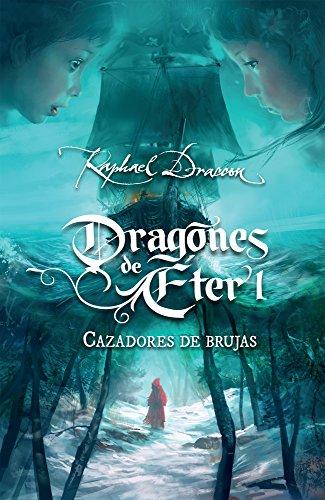 9786073117258: Cazadores de brujas. Dragones de eter 1 (Spanish Edition)