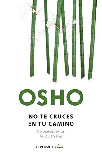 9786073117333: No te cruces en tu camino (Debolsillo Clave) (Spanish Edition)