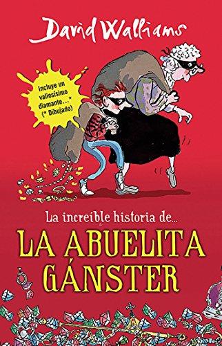 9786073118569: Increíble historia de la abuelita gánster (Spanish Edition)