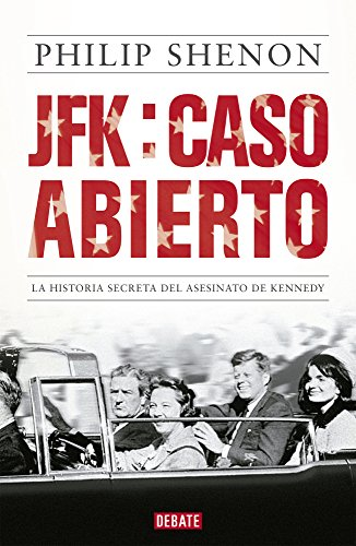 9786073118750: JFK: caso abierto. La historia secreta del asesinato de Kenned