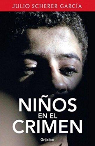 9786073118934: Niños en el crimen (Spanish Edition)