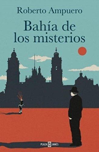 9786073118989: Bahia de los Misterios = Bay of the Mysteries