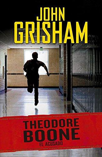 Theodore Boone 3. El Acusado: Grisham, John